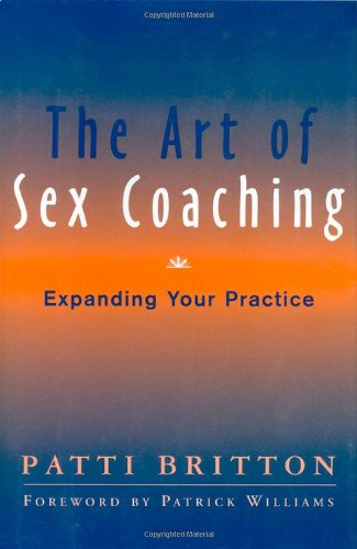 The-Art-of-Sex-Coaching-Expanding-Your-Practice-Norton-Professional-Books-0