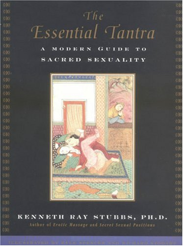 The-Essential-Tantra-A-Modern-Guide-to-Sacred-Sexuality-0