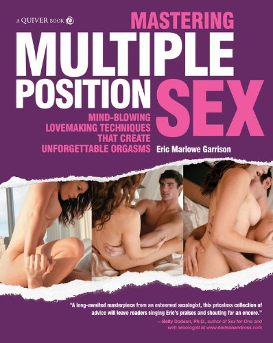 Mastering-Multiple-Position-Sex-Mind-Blowing-Lovemaking-Techniques-That-Create-Unforgettable-Orgasms-0